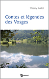Contes et légendes des Vosges (Thierry ROLLET)