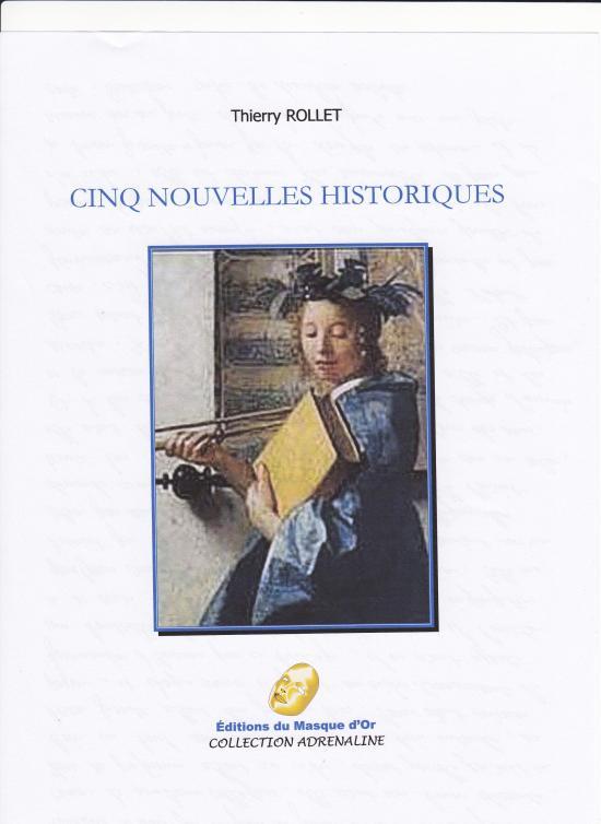 Cinq nouvelles historiques (Thierry ROLLET)