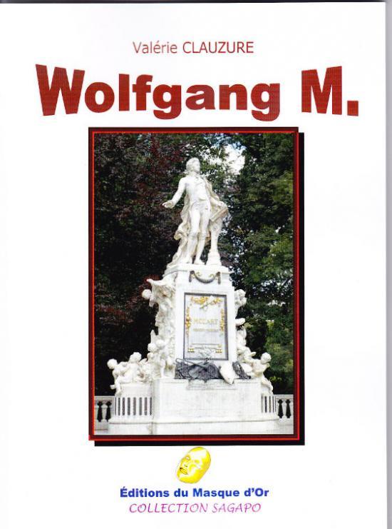 Wolfgang M. (Valérie CLAUZURE)